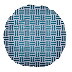 Woven1 White Marble & Teal Brushed Metal (r) Large 18  Premium Flano Round Cushions by trendistuff