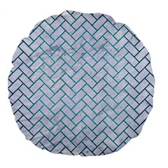 Brick2 White Marble & Teal Brushed Metal (r) Large 18  Premium Flano Round Cushions by trendistuff
