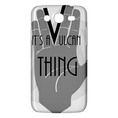 It s A Vulcan Thing Samsung Galaxy Mega 5 8 I9152 Hardshell Case  by Howtobead