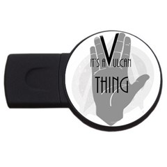 It s A Vulcan Thing Usb Flash Drive Round (4 Gb) by Howtobead