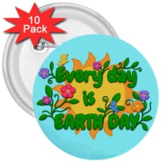 Earth Day 3  Buttons (10 Pack)  by Valentinaart