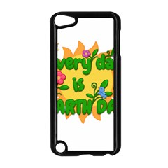 Earth Day Apple Ipod Touch 5 Case (black) by Valentinaart