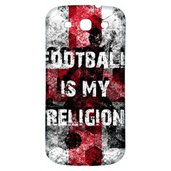 Football Is My Religion Samsung Galaxy S3 S Iii Classic Hardshell Back Case by Valentinaart