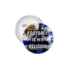 Football Is My Religion 1 75  Buttons by Valentinaart