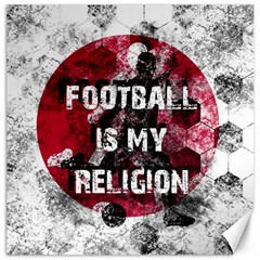 Football Is My Religion Canvas 12  X 12   by Valentinaart