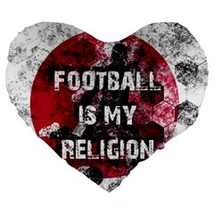 Football Is My Religion Large 19  Premium Flano Heart Shape Cushions by Valentinaart