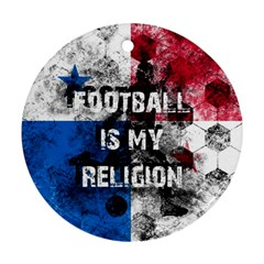 Football Is My Religion Ornament (round) by Valentinaart