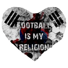 Football Is My Religion Large 19  Premium Heart Shape Cushions by Valentinaart