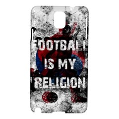 Football Is My Religion Samsung Galaxy Note 3 N9005 Hardshell Case by Valentinaart