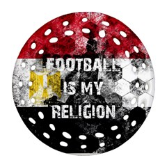 Football Is My Religion Round Filigree Ornament (two Sides) by Valentinaart