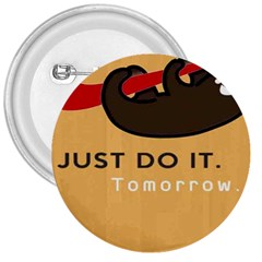 Sloth Just Do It Tomorrow 3  Buttons