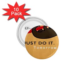 Sloth Just Do It Tomorrow 1 75  Buttons (10 Pack)