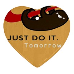 Sloth Just Do It Tomorrow Heart Ornament (two Sides)