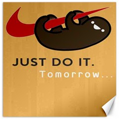Sloth Just Do It Tomorrow Canvas 20  X 20