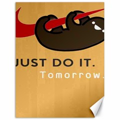 Sloth Just Do It Tomorrow Canvas 18  X 24