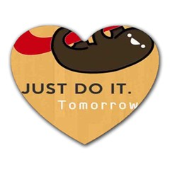 Sloth Just Do It Tomorrow Heart Mousepads