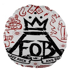 Save Rock And Roll Fob Fall Out Boy Large 18  Premium Round Cushions