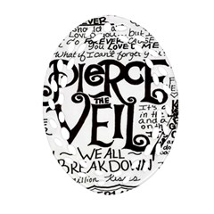 Pierce The Veil Oval Filigree Ornament (two Sides) by Samandel