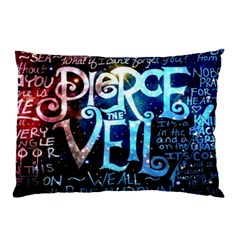 Pierce The Veil Quote Galaxy Nebula Pillow Case (two Sides) by Samandel
