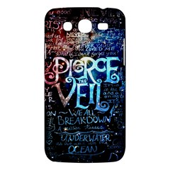 Pierce The Veil Quote Galaxy Nebula Samsung Galaxy Mega 5 8 I9152 Hardshell Case