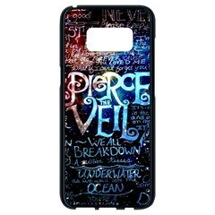 Pierce The Veil Quote Galaxy Nebula Samsung Galaxy S8 Black Seamless Case by Samandel