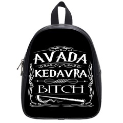 Avada Kedavra Bitch School Bag (small)