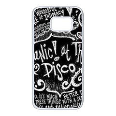 Panic! At The Disco Lyric Quotes Samsung Galaxy S7 White Seamless Case