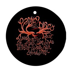 Panic At The Disco   Lying Is The Most Fun A Girl Have Without Taking Her Clothes Ornament (round) by Samandel