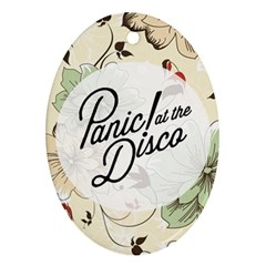 Panic At The Disco Beautifull Floral Ornament (oval)