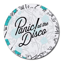 Panic At The Disco Quote Round Mousepads