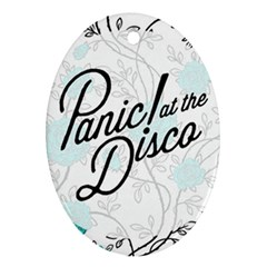 Panic At The Disco Quote Ornament (oval)