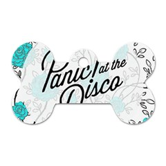 Panic At The Disco Quote Dog Tag Bone (one Side) by Samandel