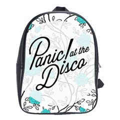 Panic At The Disco Quote School Bag (large) by Samandel
