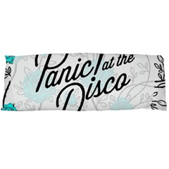 Panic At The Disco Quote Body Pillow Case (dakimakura) by Samandel