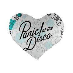 Panic At The Disco Quote Standard 16  Premium Heart Shape Cushions