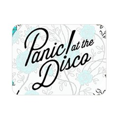 Panic At The Disco Quote Double Sided Flano Blanket (mini)