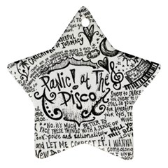 Panic! At The Disco Lyric Quotes Star Ornament (two Sides) by Samandel