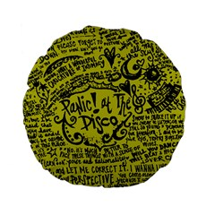Panic! At The Disco Lyric Quotes Standard 15  Premium Flano Round Cushions by Samandel