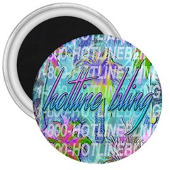 Drake 1 800 Hotline Bling 3  Magnets by Samandel