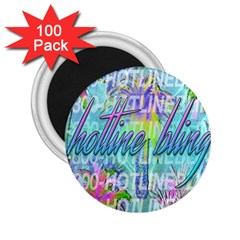 Drake 1 800 Hotline Bling 2 25  Magnets (100 Pack)  by Samandel