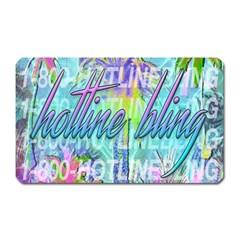 Drake 1 800 Hotline Bling Magnet (rectangular) by Samandel