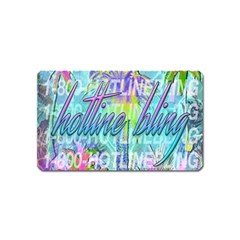 Drake 1 800 Hotline Bling Magnet (name Card) by Samandel