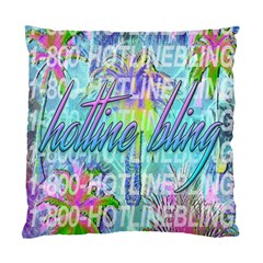 Drake 1 800 Hotline Bling Standard Cushion Case (one Side) by Samandel