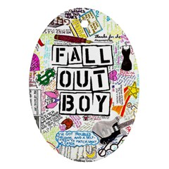 Fall Out Boy Lyric Art Oval Ornament (two Sides) by Samandel