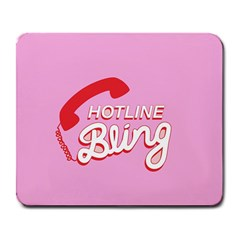 Hotline Bling Large Mousepads
