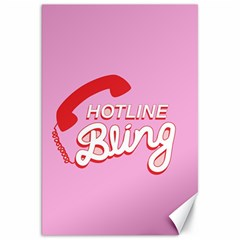 Hotline Bling Canvas 20  X 30
