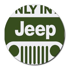 Only In A Jeep Logo Round Mousepads