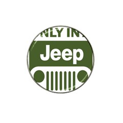 Only In A Jeep Logo Hat Clip Ball Marker by Samandel