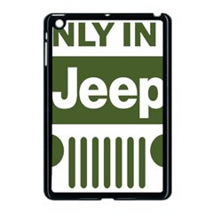 Only In A Jeep Logo Apple Ipad Mini Case (black)
