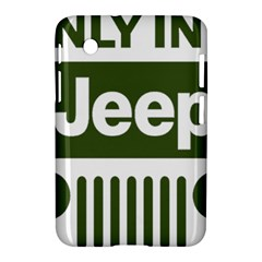 Only In A Jeep Logo Samsung Galaxy Tab 2 (7 ) P3100 Hardshell Case